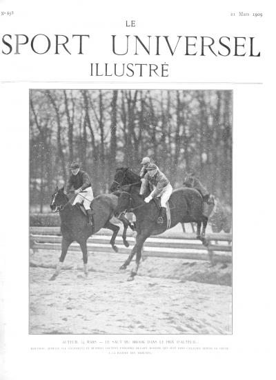 Le Sport Universel Illustré,  N°658 - 21 mars 1909