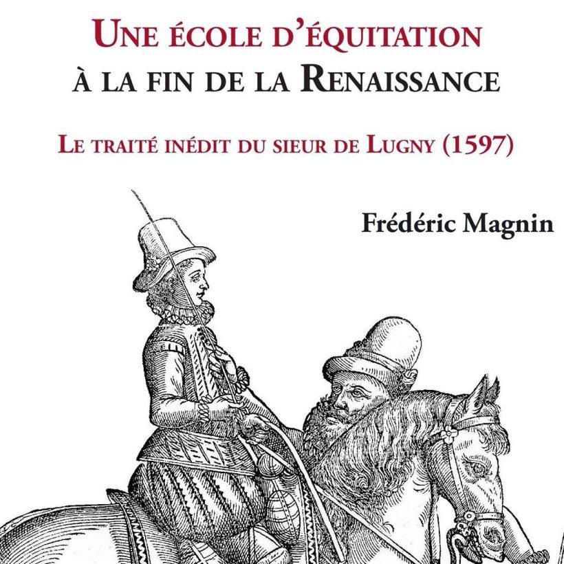 Le traité d'équitation inédit du sieur de Lugny